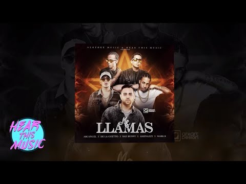 "Me Llamas - Arcangel, De La Ghetto, Bad Bunny, El Nene La Amenaza ""Amenazzy"", Mark B [Video]"