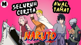 Seluruh Alur Cerita Anime Naruto || Awal Hingga Tamat!! ++ Sejarah Dunia Naruto