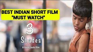 3 Shades | AWARD WINNING BEST SHORT FILM | MOTIVATIONAL SHORT FILM |