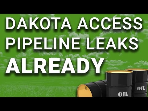 Dakota Access Pipeline is Already Leaking