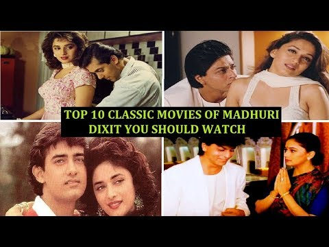 Top 10 Classic Movies of Madhuri Dixit You Should Watch