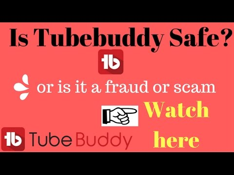 Is Tubebuddy Safe? Or Is It A Fraud Or Scam! Hindi India