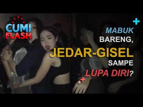 Mabuk Bareng, Jedar-Gisel Sampe Lupa Diri? - CumiFlash 06 Februari 2017 thumbnail