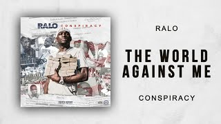 Ralo The World Against Me Conspiracy