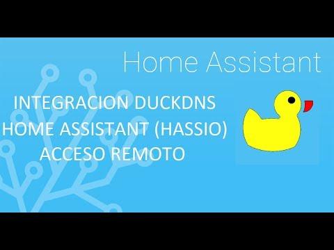 INTEGRACION DUCKDNS EN HOME ASSISTANT (HASSIO) CONTROL REMOTO Y ALGO MAS