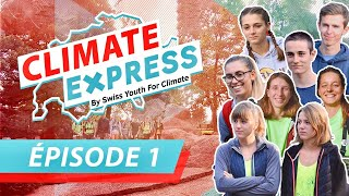 Climate Express 2019 - Episode 1
