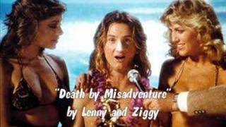 'Death by Misadventure' by Lenny and Ziggy