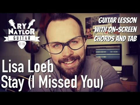 Stay Guitar Tutorial (Lisa Loeb) Acoustic Guitar Lesson