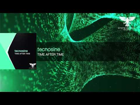 OUT NOW! tecnosine - Time After Time [TEASER]