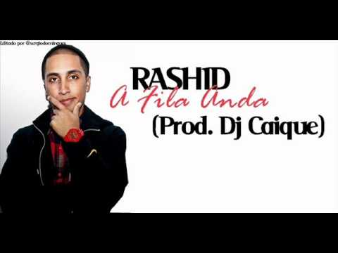 Rashid - A Fila Anda
