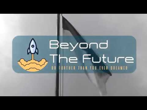 Beyond The Future 2017 : Go Further Than You Ever Dreamed