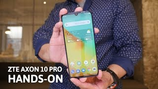 ZTE Axon 10 Pro hands-on full overview