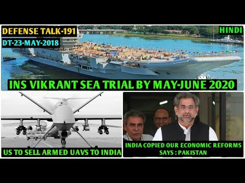 Indian Defence News:INS Vikrant Sea Trial,US Armed UAVs for India,Russia reassure India about Paki