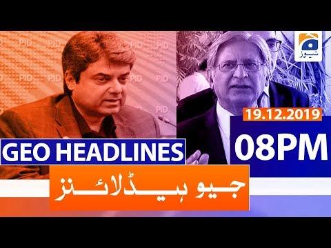 Geo Headlines 08 PM | 19th December 2019