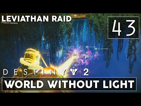 [43] World Without Light (Let's Play Destiny 2 [PS4 Pro] w/ GaLm) - Leviathan Raid