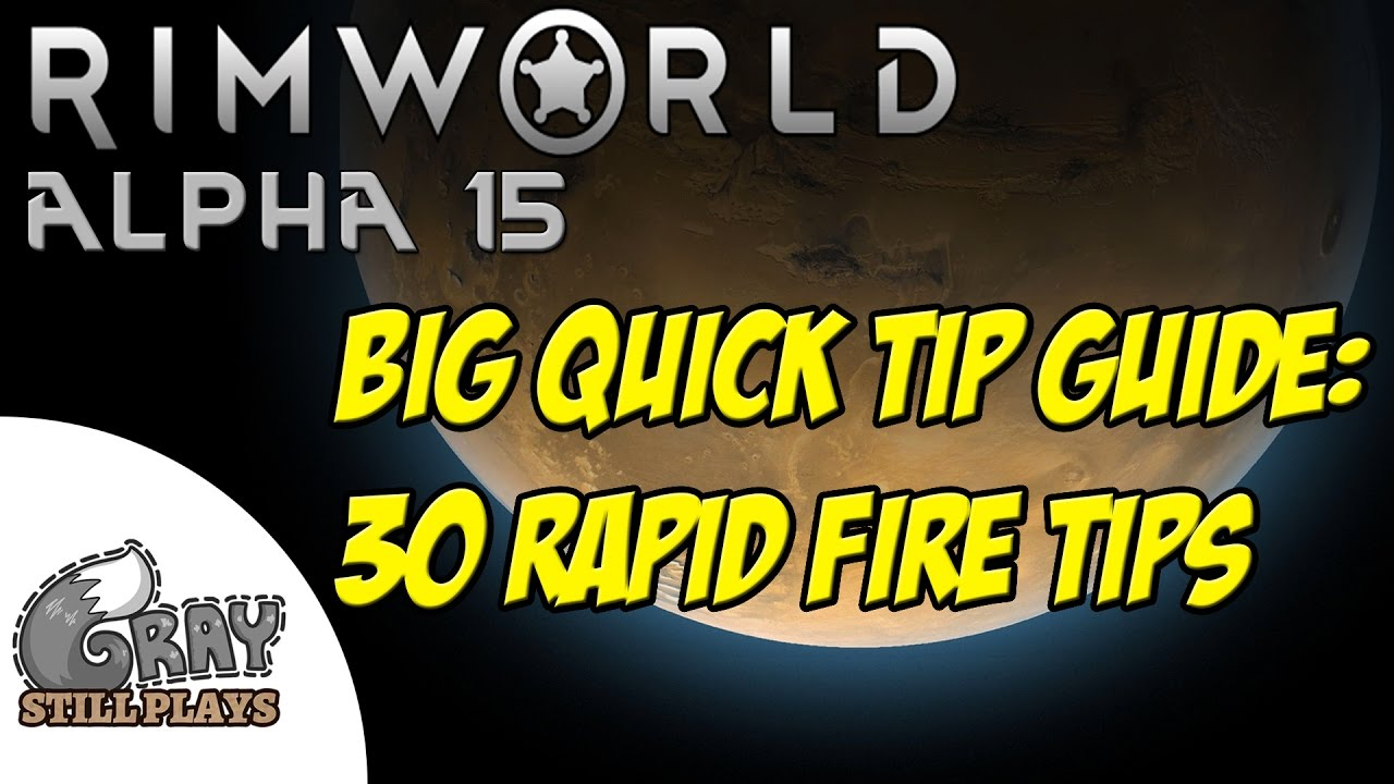 BIG Rimworld Quick Tips Guide