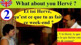 1000 mots les plus utilisés en français (2) Qu'as-tu fait ce week-end ? Conversation