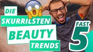 Top 5 der skurrilsten Beauty Trends | Fast 5