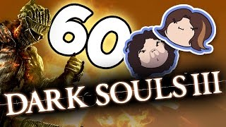 Dark Souls III: Fast as Gasp - PART 60 - Game Grumps