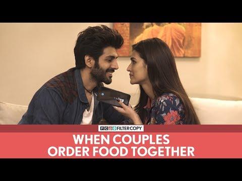 FilterCopy | When Couples Order Food Together | Ft. Kartik Aaryan and Kriti Sanon
