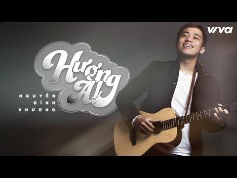 Hương à  - Nguyễn Đình Khương | Audio Lyric | Sing My Song 2018
