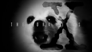 The Bork Files thumbnail