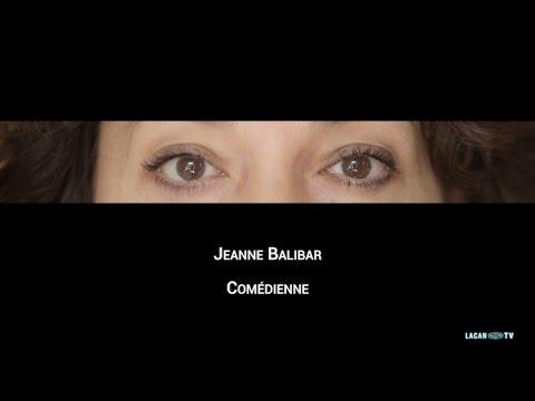 Jeanne Balibar : Un regard qui vous met en jeu
