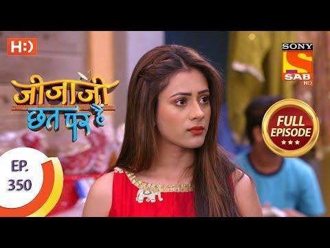 Jijaji Chhat Per Hai - Ep 350 - Full Episode - 8th May, 2019