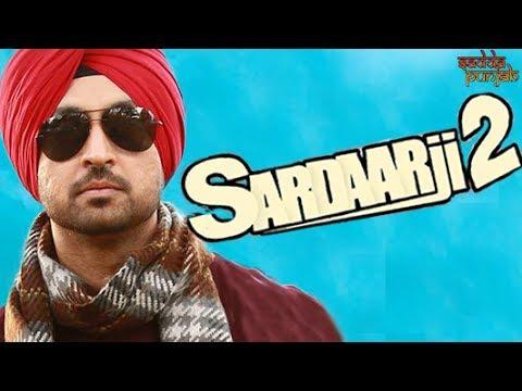 Sardaarji 2 Punjabi Movies 2018 Full Movie Diljit Dosanjh Movies Making Punjabi Movies
