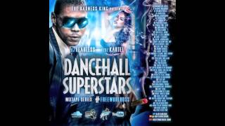 DJ Fearless - Vybz Kartel - Dancehall Superstars (Mixtape Series) 2015
