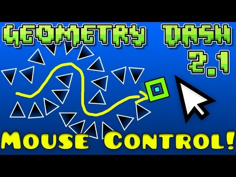 Geometry Dash Mouse Control Hack! [2.12 Steam]
