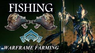 Warframe Farming - Fishing