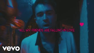 The Vaccines - All My Friends Are Falling In Love (Lyric Video)