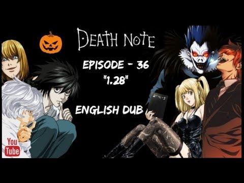 "Death Note || Episode 36 ""1 28"" 