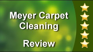 Meyer Carpet Cleaning West Bend Remarkable 5 Star Review by Cory Schumacher