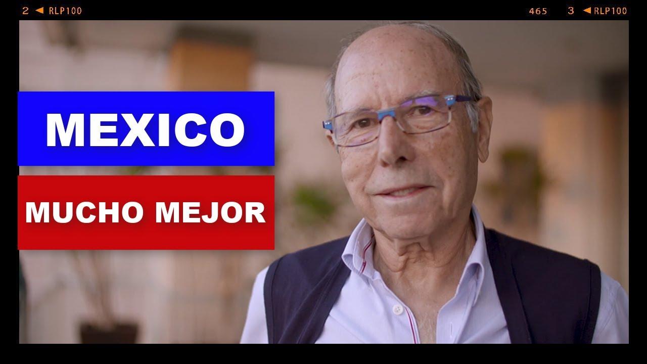 MEXICO ES UN PAIS MUCHO MEJOR QUE EL MIO