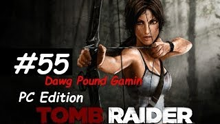Tomb Raider 2013 Part 55 Commentary Walkthrough Nonlinear Gameplay HD