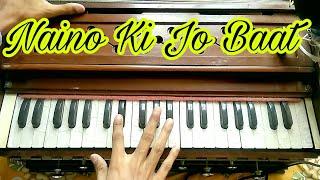 Gambar cover Naino Ki Jo Baat || Harmonium Tutorial