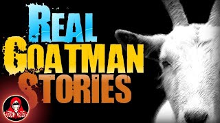 5 REAL Goatman Sightings - Darkness Prevails