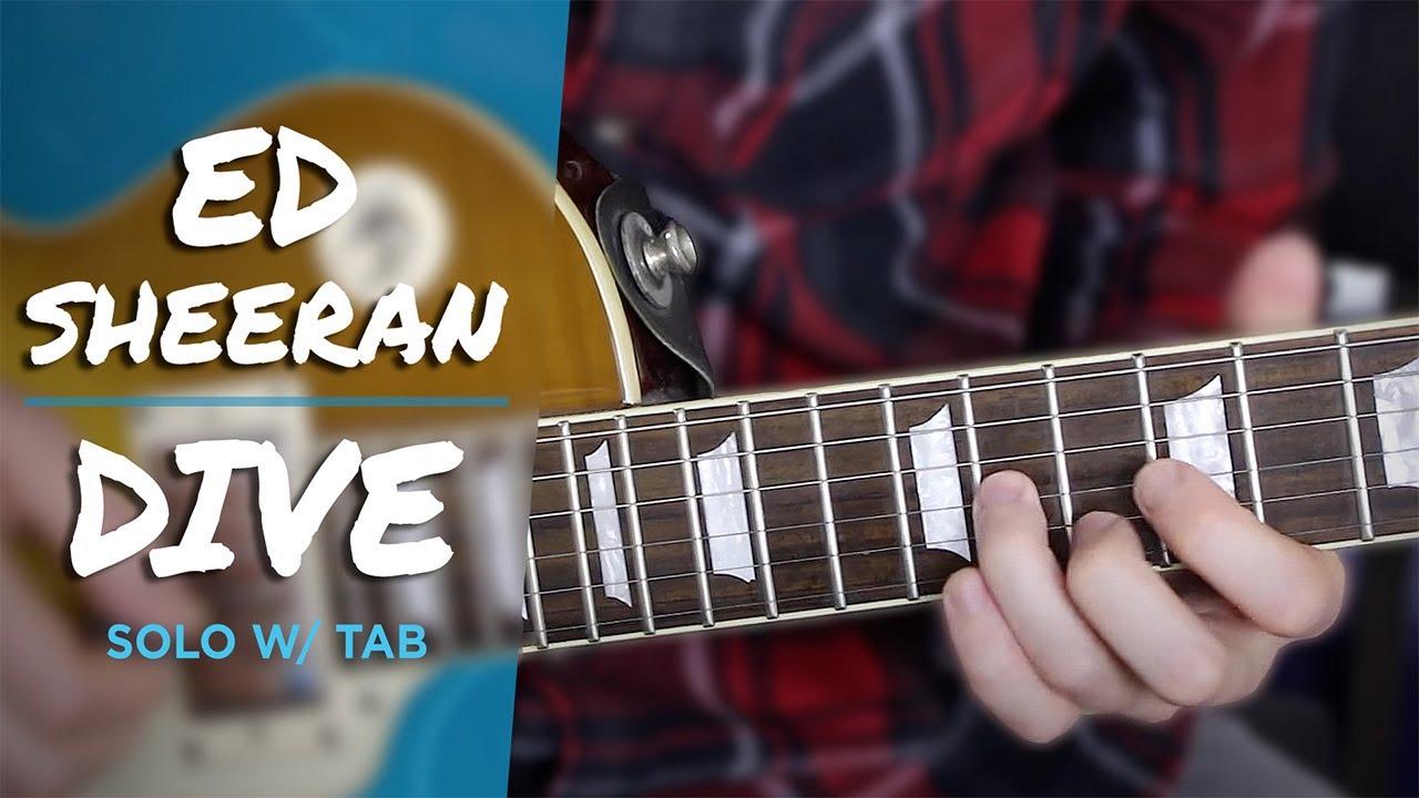 Ed Sheeran Dive SOLO W/ TAB Guitar Lesson Tutorial