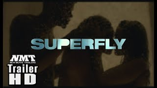 Watch the Superfly (2018) - Official Movie Trailer [HD] in theaters...