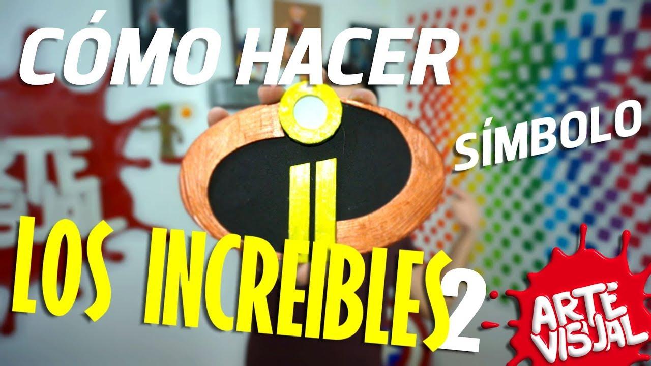 Los Increíbles 2 Cómo Hacer Símbolo Incredibles2 At Theincredibles