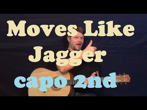 Moves Like Jagger Maroon 5 Guitar Lesson Easy Capo 2nd Strum Chord