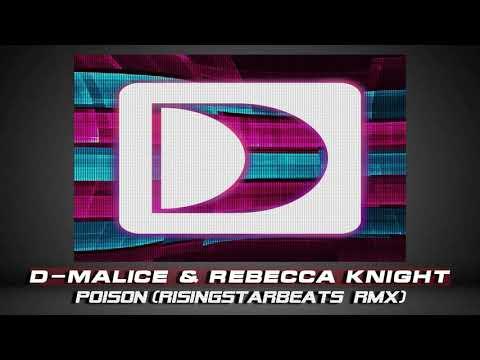 D-MALICE feat. REBECCA KNIGHT – POISON...