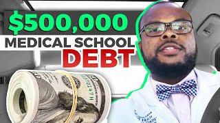 $500,000 in medical school debt: Is it worth it?