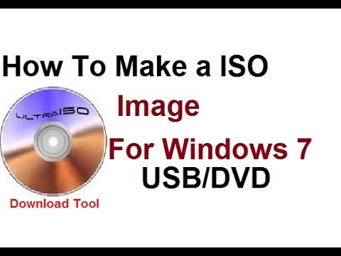 How To Make A ISO Image For Windows 7 USB/DVD Download Tool. 2017