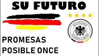 ALEMANIA con vistas a la Euro 2020 y el Mundial 2022: Muchas promesas y todo un equipazo