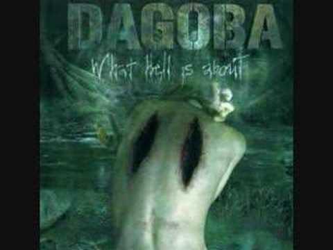 Dagoba-die tomorrow