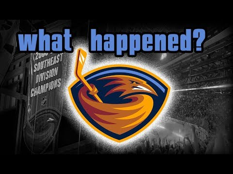 The Decline Of The Atlanta Thrashers/What Happened?