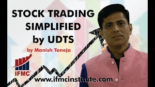 LEARN STOCK TRADING BY IFMC ll STOCK TRADING SIMPLIFIED BY UDTS ll IFMC